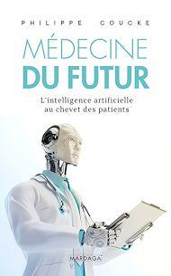 Téléchargez le livre :  La médecine du futur