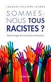 Télécharger le livre :  Sommes-nous tous racistes ?