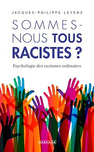 Téléchargez le livre :  Sommes-nous tous racistes ?