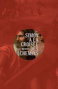 Téléchargez le livre :  Simon à la croisée des chemins