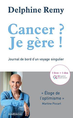 Téléchargez le livre :  Cancer ? Je gère !