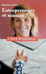 Download this eBook Entrepreneure et maman ?