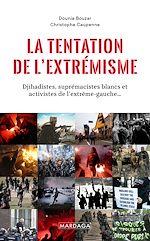 Download this eBook La tentation de l'extrémisme