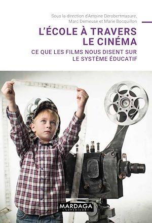 Téléchargez le livre :  L'école à travers le cinéma