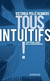 Télécharger le livre :  Tous intuitifs !