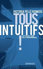Download this eBook Tous intuitifs !