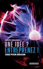 Download this eBook Une idée ? Entreprenez !