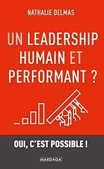 Download this eBook Un leadership humain et performant ?