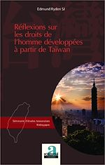 Download this eBook Réflexions sur les droits de l'homme développées à partir de Taiwan