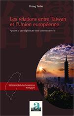 Download this eBook Les relations entre Taiwan et l'Union européenne