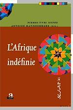 Download this eBook L'Afrique indéfinie