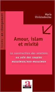 Téléchargez le livre :  Amour, islam et mixité