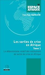 Download this eBook Sorties de crise en Afrique (Tome 1)