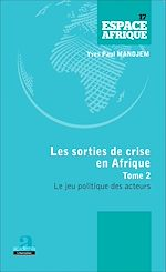 Download this eBook Sorties de crise en Afrique (Tome 2)