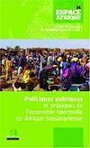 Télécharger le livre :  Politiques publiques et pratiques de l'économie informelle en Afrique subsaharienne