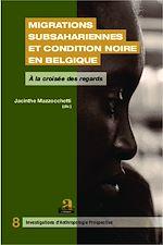 Download this eBook Migrations subsahariennes et condition noire en Belgique