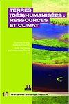 Télécharger le livre :  Terres (dés)humanisées : ressources et climat