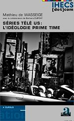 Download this eBook Séries télé US : l'idéologie prime time
