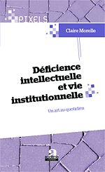 Download this eBook Déficience intellectuelle et vie institutionnelle