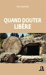 Download this eBook Quand douter libère