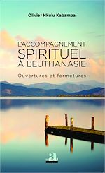 Download this eBook L'accompagnement spirituel à l'euthanasie