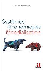 Download this eBook Systèmes économiques de la mondialisation