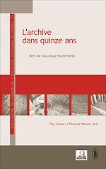 Download this eBook L'archive dans quinze ans
