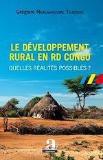 Téléchargez le livre :  Le développement rural en RD Congo