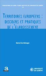 Download this eBook Territoires européens : discours et pratiques de l'élargissement