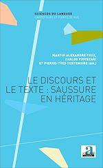 Download this eBook Le discours et le texte : Saussure en héritage