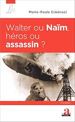 Download this eBook Walter ou Naïm, héros ou assassin ?