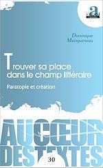 Download this eBook Trouver sa place dans le champ littéraire