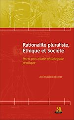 Download this eBook Rationalité pluraliste, Ethique et Société