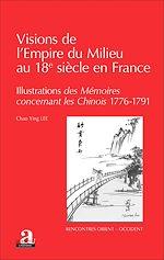 Download this eBook Visions de l'Empire du Milieu au 18e siècle en France