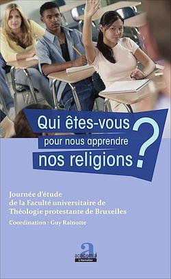 Download the eBook: Qui êtes-vous pour nous apprendre nos religions ?