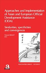 Download this eBook Approaches and implementation of Asian and European Official Development Assistance (ODA)