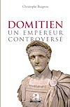 Télécharger le livre :  Domitien: un empereur controversé