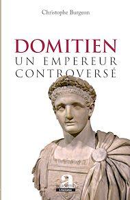 Téléchargez le livre :  Domitien: un empereur controversé
