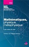 Télécharger le livre :  Mathématiques, physique, métaphysique