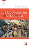 Télécharger le livre :  La boutique des fins heureuses