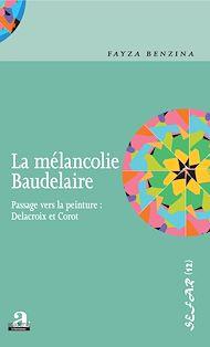 Téléchargez le livre :  La mélancolie Baudelaire