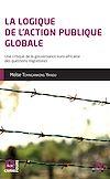 Télécharger le livre :  La logique de l'action publique globale