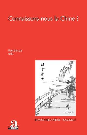 Téléchargez le livre :  Connaissons-nous la Chine ?
