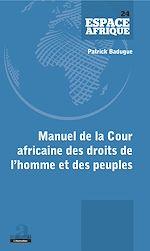 Téléchargez le livre :  Manuel de la Cour africaine des droits de l'homme et des peuples