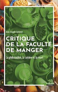 Téléchargez le livre :  Critique de la faculté de manger