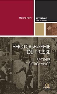 Téléchargez le livre :  Photographie de presse