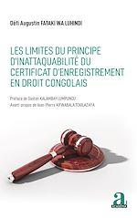 Téléchargez le livre :  Les limites du principe d'inattaquabilité du certificat d'enregistrement en droit congolais