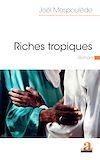 Télécharger le livre :  Riches tropiques