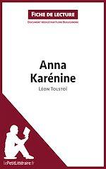 Téléchargez le livre :  Anna Karénine de Léon Tolstoï (Fiche de lecture)