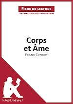 Téléchargez le livre :  Corps et Âme de Frank Conroy (Fiche de lecture)